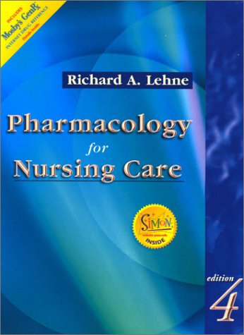 Pharmacology for Nursing Care (Book with Access: Richard A. Lehne