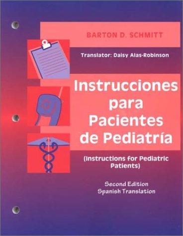 9780721690346: Instrucciones Para Pacientes De Pediatria (Instructions for Pediatric Patients): Spanish Language Version