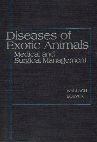 9780721691053: Diseases of Exotic Animals: Medical and Surgical Management