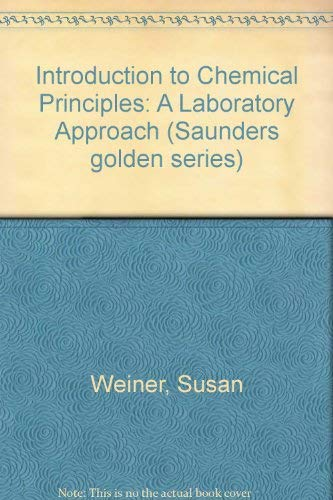 9780721691596: Introduction to Chemical Principles: A Laboratory Approach (Saunders golden series)