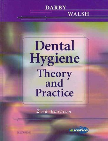9780721691626: Dental Hygiene: Theory and Practice, 2nd Edition