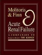 Acute Renal Failure: A Companion to Brenner & Rector's The Kidney, 6th Edition, 1e: ...