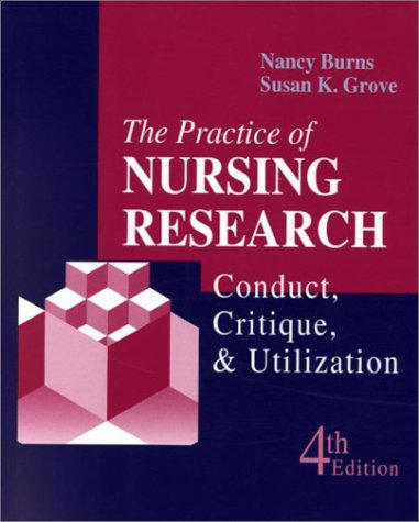 9780721691770: The Practice of Nursing Research: Conduct, Critique & Utilization: Conduct, Critique and Utilization