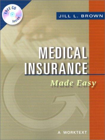 9780721691879: Medical Insurance Made Easy: A WorkText, 1e