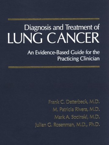 9780721691923: Diagnosis and Treatment of Lung Cancer: An Evidence-Based Guide for the Practicing Clinician