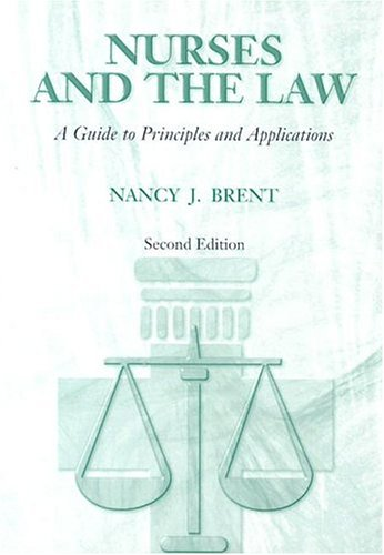 9780721691954: Nurses and the Law: A Guide to Principles and Applications