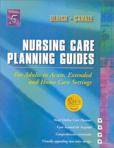 9780721692159: Nursing Care Planning Guides for Adults in Acute, Extended, and Home Care Settings, 5th Edition
