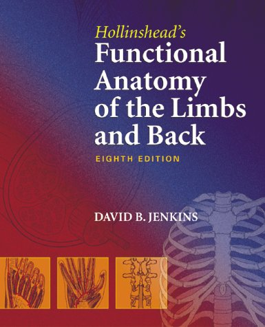 9780721692654: Hollinshead's Functional Anatomy of the Limbs and Back, 8e