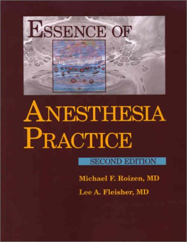 9780721692678: Essence of Anesthesia Practice, 2e