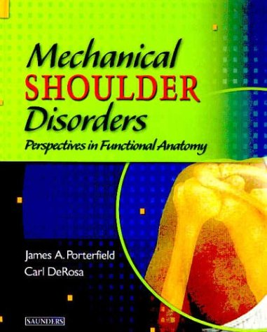 9780721692722: Mechanical Shoulder Disorders: Perspectives in Functional Anatomy with DVD
