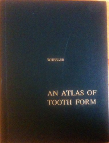 9780721692760: Atlas of Tooth Form