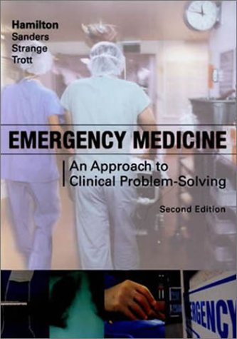 9780721692784: Emergency Medicine: An Approach to Clinical Problem-Solving, 2e