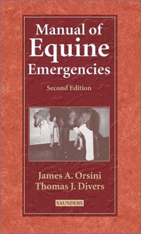 9780721692982: Manual of Equine Emergencies: Treatment and Procedures