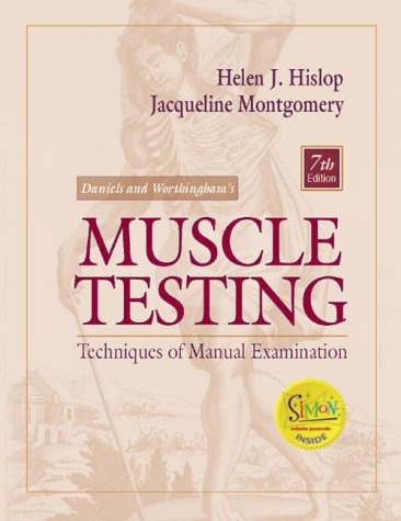 Daniels and Worthingham's Muscle Testing : Techniques of Manual Examination, 7th Ed: Hislop, ...
