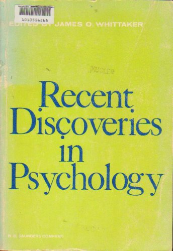 Recent Discoveries in Psychology: James O. Whittaker
