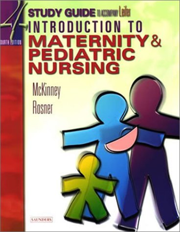 9780721693422: Study Guide for Leifer Thompson's Introduction to Maternity and Pediatric Nursing, Fourth Edition