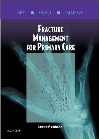 9780721693446: Fracture Management for Primary Care: 2nd Edition