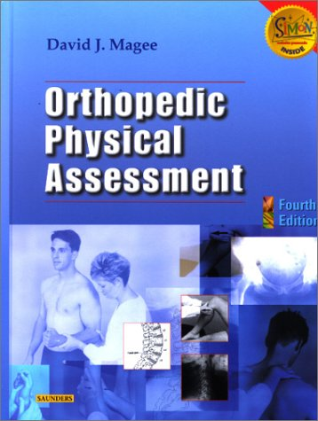 9780721693521: Orthopedic Physical Assessment, 4e (Orthopedic Physical Assessment (Magee))
