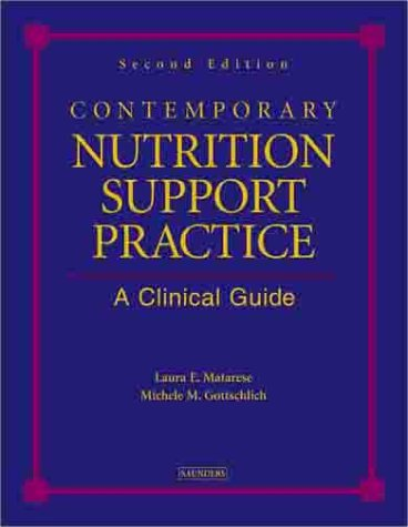 9780721693576: Contemporary Nutrition Support Practice: A Clinical Guide