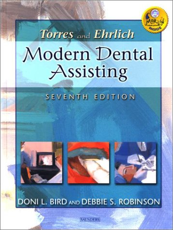 9780721693743: Torres and Ehrlich Modern Dental Assisting, Seventh Edition