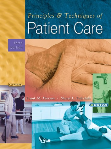 9780721693798: Principles and Techniques of Patient Care