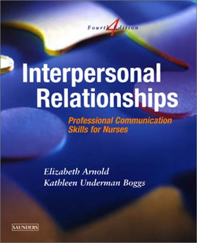 9780721693880: Interpersonal Relationships: Professional Communication Skills for Nurses