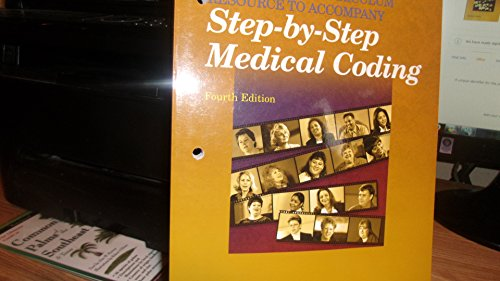 Instructor's Curriculum Resource to Accompany Step-By-Step Medical Coding: Carol J. Buck