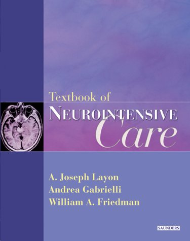 9780721694184: Textbook Of Neurointensive Care