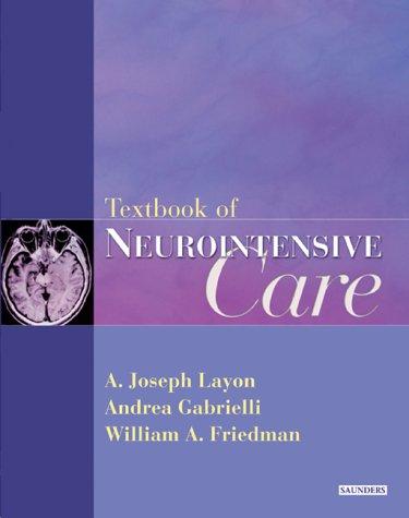 9780721694184: Textbook Of Neurointensive Care, 1e