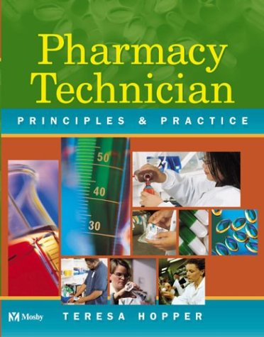 9780721694368: Mosby's Pharmacy Technician: Principles and Practice (with CD-Rom)