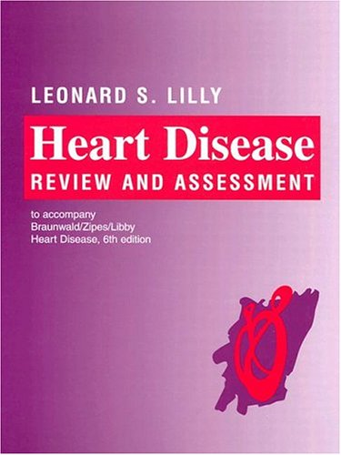 9780721694467: Braunwald's Heart Disease: Review and Assessment to Accompany Braunwald's Heart Disease 6th Edition