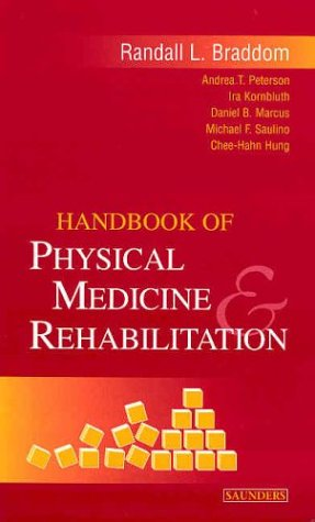 9780721694481: Handbook of Physical Medicine and Rehabilitation, 1e