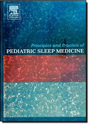 9780721694580: Principles and Practice of Pediatric Sleep Medicine