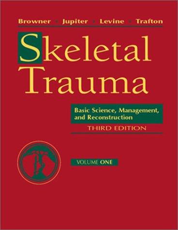 9780721694818: Skeletal Trauma: Basic Science, Management, and Reconstruction ( 3 Vol set. )