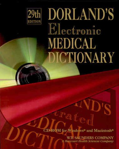Dorland's Electronic Medical Dictionary CD-ROM