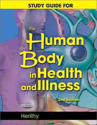 9780721695129: Study Guide to Accompany The Human Body in Health and Illness, 2e