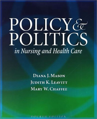 9780721695341: Policy and Politics in Nursing and Health Care