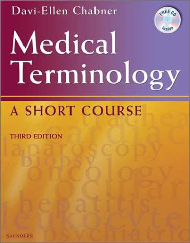 9780721695532: Medical Terminology: A Short Course