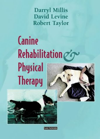 9780721695556: Canine Rehabilitation and Physical Therapy, 1e