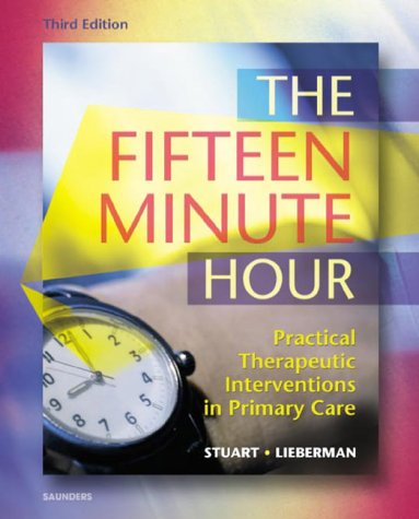 9780721695938: The Fifteen Minute Hour: Practical Therapeutic Intervention in Primary Care
