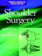 9780721695983: Shoulder Surgery: Principles and Procedures, 1e