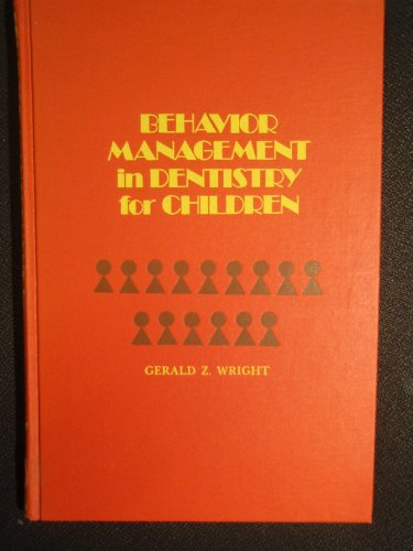 9780721696089: Behaviour Management in Dentistry for Children