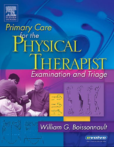 9780721696591: Primary Care for the Physical Therapist: Examination and Triage, 1e