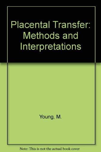 9780721696614: Placental Transfer: Methods and Interpretations