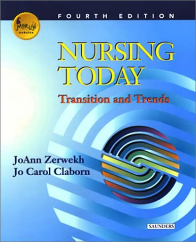 9780721696928: Nursing Today: Transitions and Trends (Nursing Today: Transition & Trends (Zerwekh))