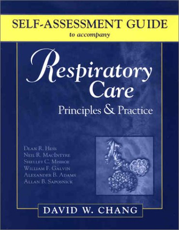 9780721696966: Self-Assessment Guide to Accompany Hess's Respiratory Care Principles & Practice