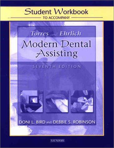 9780721697703: Student Workbook to Accompany Torres/Ehrlich Modern Dental Assisting