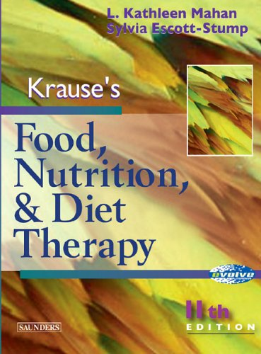 Krause's Food, Nutrition and Diet Therapy: L. Kathleen Mahan,