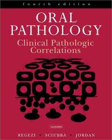 9780721698052: Oral Pathology: Clinical Pathologic Correlations, 4e