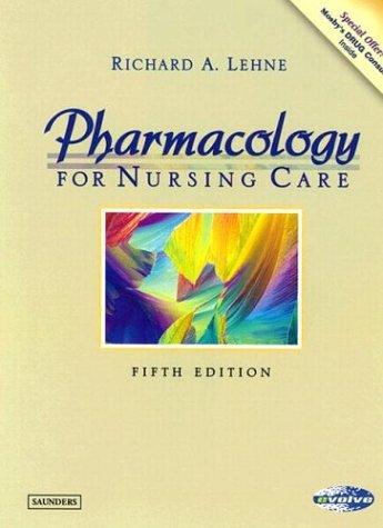9780721698434: Pharmacology for Nursing Care (Lehne, Pharmacology for Nursing Care)